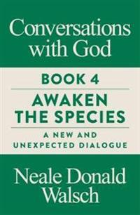 Conversations with God, Book 4
