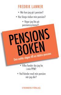 Pensionsboken : den enkla vägen till bättre pension