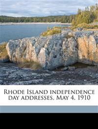 Rhode Island independence day addresses, May 4, 1910