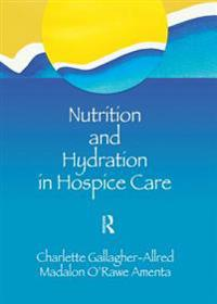 Nutrition and Hydration in Hospice Care