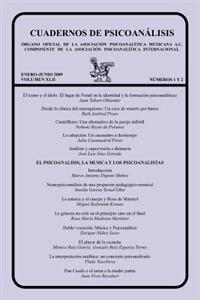 Cuadernos de Psicoanálisis, Volumen XLII, Nums. 1-2, Enero-Junio de 2009