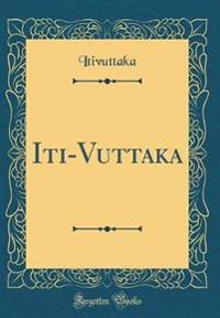 Iti-Vuttaka (Classic Reprint)