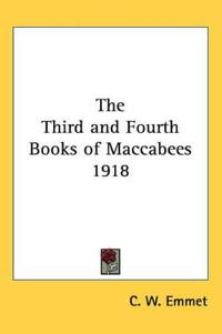 The Third And Fourth Books of Maccabees 1918