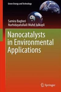 Nanocatalysts in Environmental Applications
