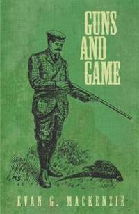 Guns and Game
