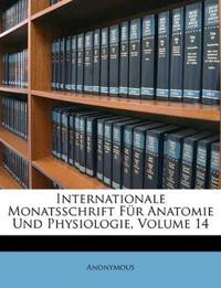 Internationale Monatsschrift Für Anatomie Und Physiologie, Volume 14