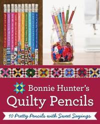 Bonnie Hunter's Quilty Pencils