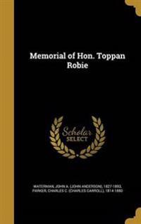 MEMORIAL OF HON TOPPAN ROBIE