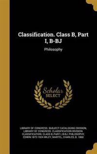 CLASSIFICATION CLASS B PART I