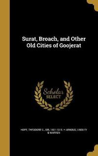 SURAT BROACH & OTHER OLD CITIE