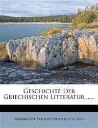 Geschichte Der Griechischen Litteratur ......