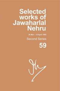 Selected Works of Jawaharlal Nehru 26 March - 14 April 1960