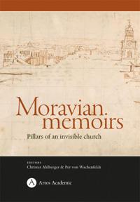 Moravian memoirs : pillars of an invisible church