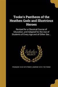 TOOKES PANTHEON OF THE HEATHEN