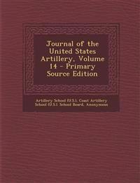 Journal of the United States Artillery, Volume 14 - Primary Source Edition