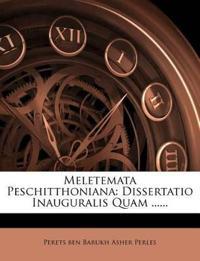 Meletemata Peschitthoniana: Dissertatio Inauguralis Quam ......