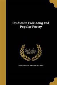 STUDIES IN FOLK-SONG & POPULAR