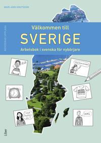 Välkommen till Sverige, Arbetsbok i svenska för nybörjare