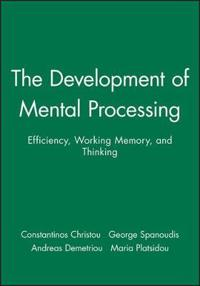 Development of Mental Processing