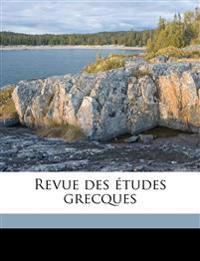 Revue des études grecques Volume 22