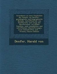 Grundstein zu einer Geschichte der Familie von Denffer : genealogische und biographische Notizen, betreffend die von Denffersche und einige der Denffe