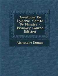 Aventures De Lyderic, Comte De Flandre