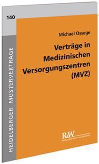 Verträge in Medizinischen Versorgungszentren (MVZ)