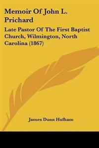 Memoir of John L. Prichard