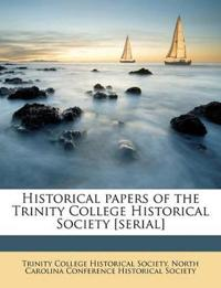 Historical papers of the Trinity College Historical Society [serial] Volume 1926