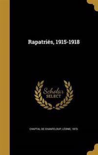 FRE-RAPATRIES 1915-1918