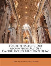Für Beibehaltung Der Apokryphen: Aus Der Evangelischen Kirchenzeitung