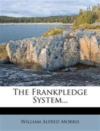 The Frankpledge System...