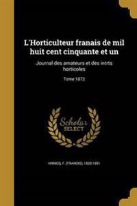 FRE-LHORTICULTEUR FRANAIS DE M
