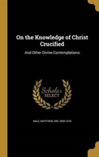 ON THE KNOWLEDGE OF CHRIST CRU