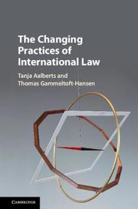 The Changing Practices of International Law