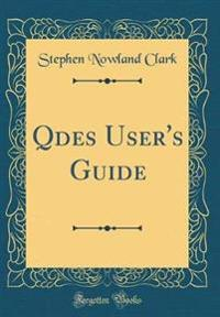 Qdes User's Guide (Classic Reprint)