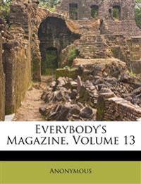 Everybody's Magazine, Volume 13