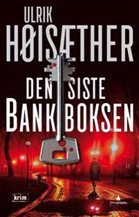 Den siste bankboksen - Ulrik Høisæther pdf epub