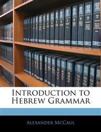Introduction to Hebrew Grammar