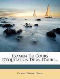Examen Du Cours D'équitation De M. D'aure...