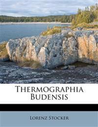 Thermographia Budensis