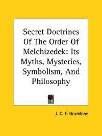 Secret Doctrines of the Order of Melchizedek