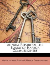Annual Report of the Board of Harbor Commissioners