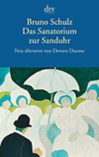 Das Sanatorium zur Sanduhr