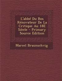L'abbé Du Bos Rénovateur De La Critique Au 18E Siècle