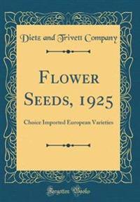Flower Seeds, 1925