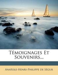 Témoignages Et Souvenirs...