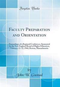 Faculty Preparation and Orientation