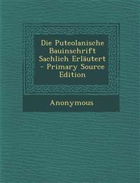 Die Puteolanische Bauinschrift Sachlich Erlautert - Primary Source Edition