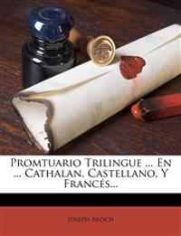 Promtuario Trilingue ... En ... Cathalan, Castellano, Y Francés...
